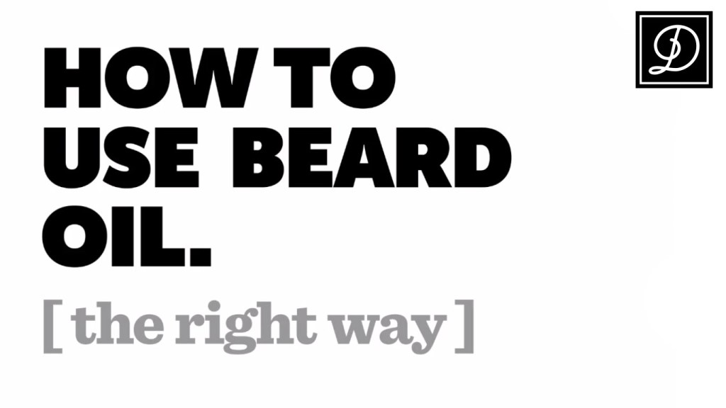 How To Use Beard Oil the Right Way